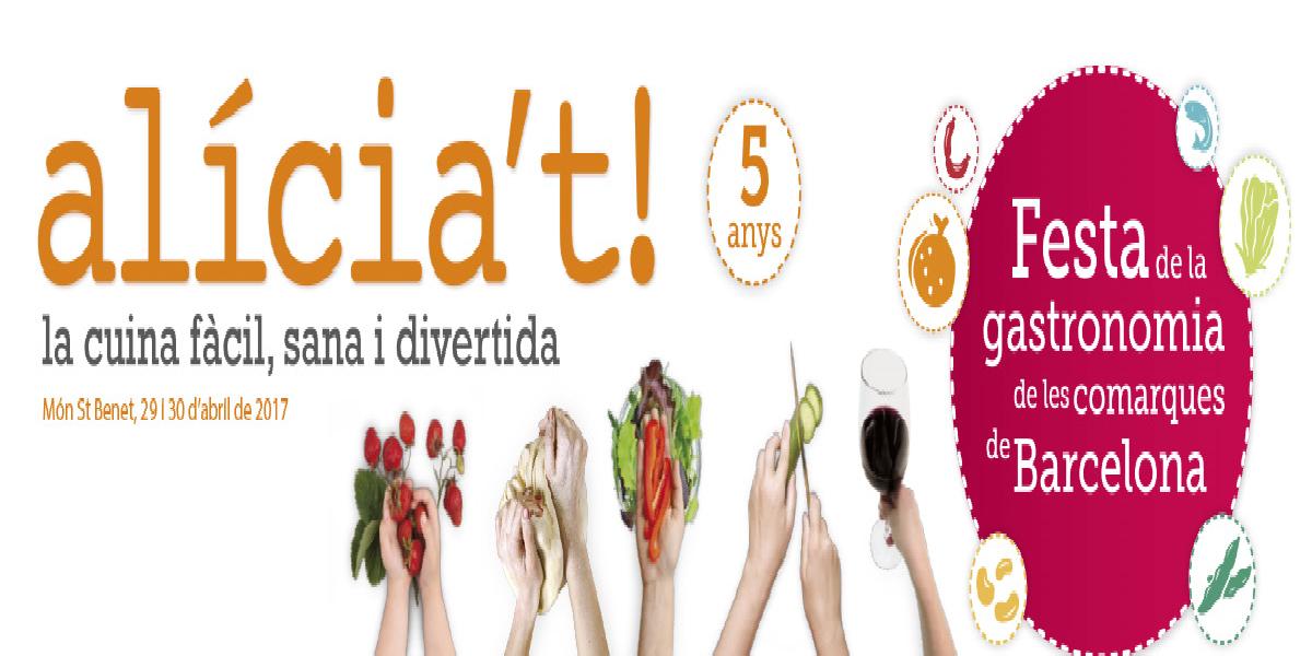 L'Anoia participarà a l'Alicia't (Festa Gastronòmica de les comarques de Barcelona)