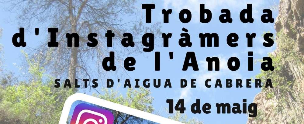 Primera trobada d'instagramers el 14 de maig als Salts d'Aigua de Cabrera