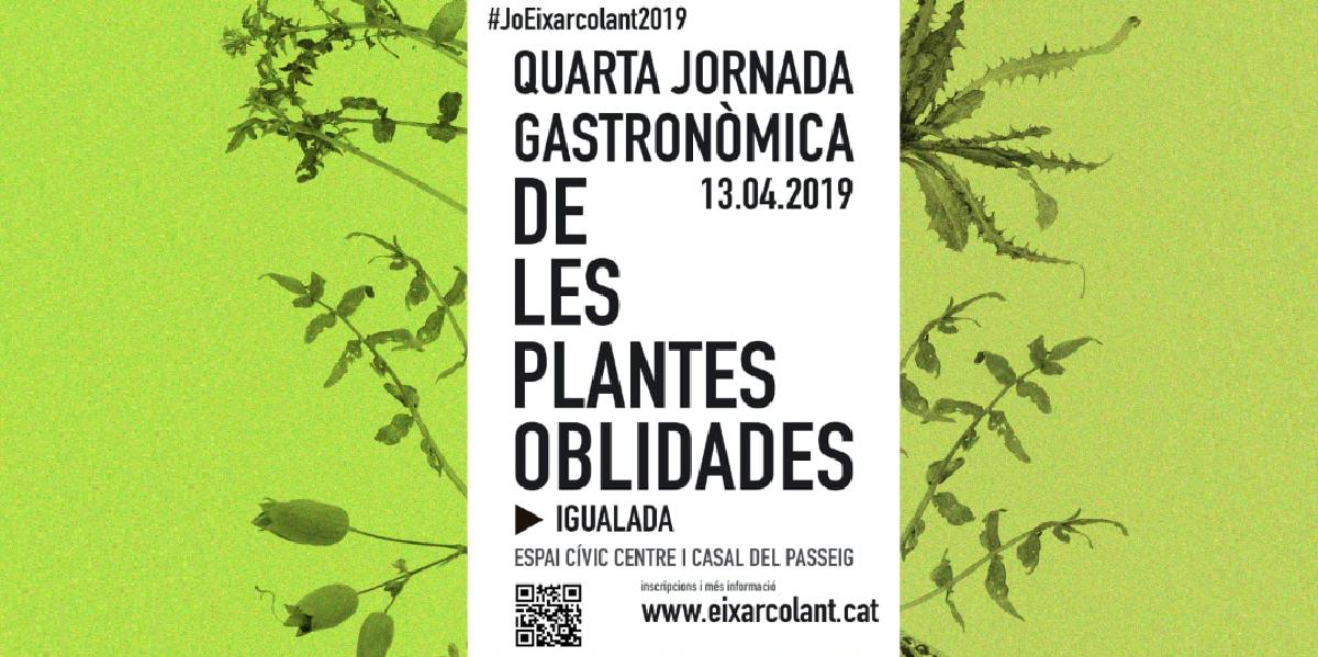 Eixarcolant (Jornada Gastronòmica de les Plantes Oblidades)